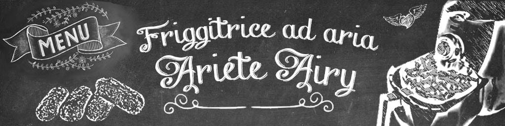 Friggitrice ad aria Ariete